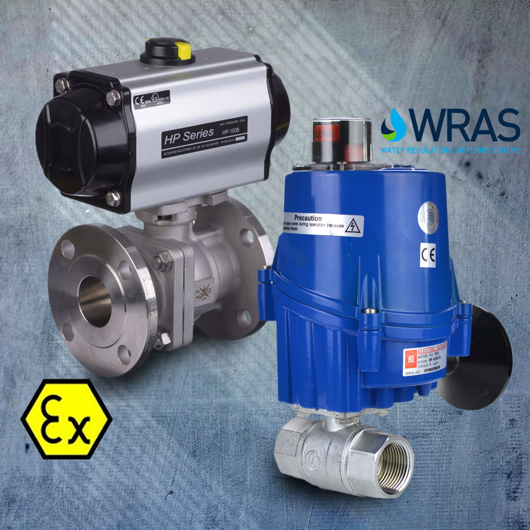 WRAS approved and ATEX / PED certified Actuated Valves.